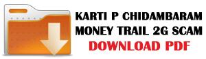 karti p chidambaram, download, karti docs, dr swamy, aircel maxim scam